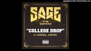 "Sage The Gemini -- ""College Drop"" (feat. Kool John)"