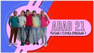 Abad 21 - Ta'lak (Official Video Lyrics NAGASWARA) #lirik