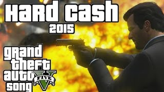 Repeat youtube video Hard Cash 2015 - GTAV Song (Miracle Of Sound & DanzNewz)