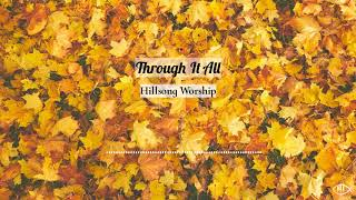 Through It All   Hillsong Worship (piano Cover)