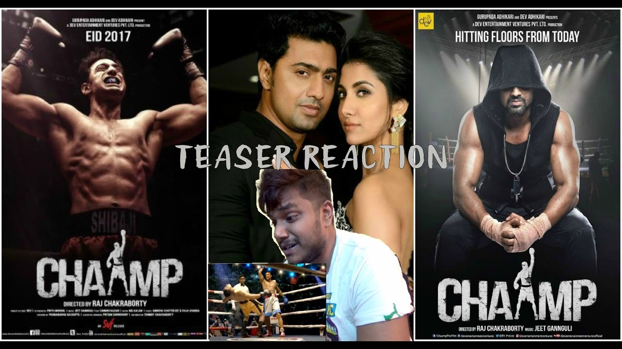 Champ Teaser Reaction by Ronnie | Champ Bengali Movie Trailer ...