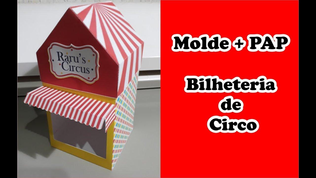 Pap Papelaria Personalizada Molde Caixa Bilheteria De Circo