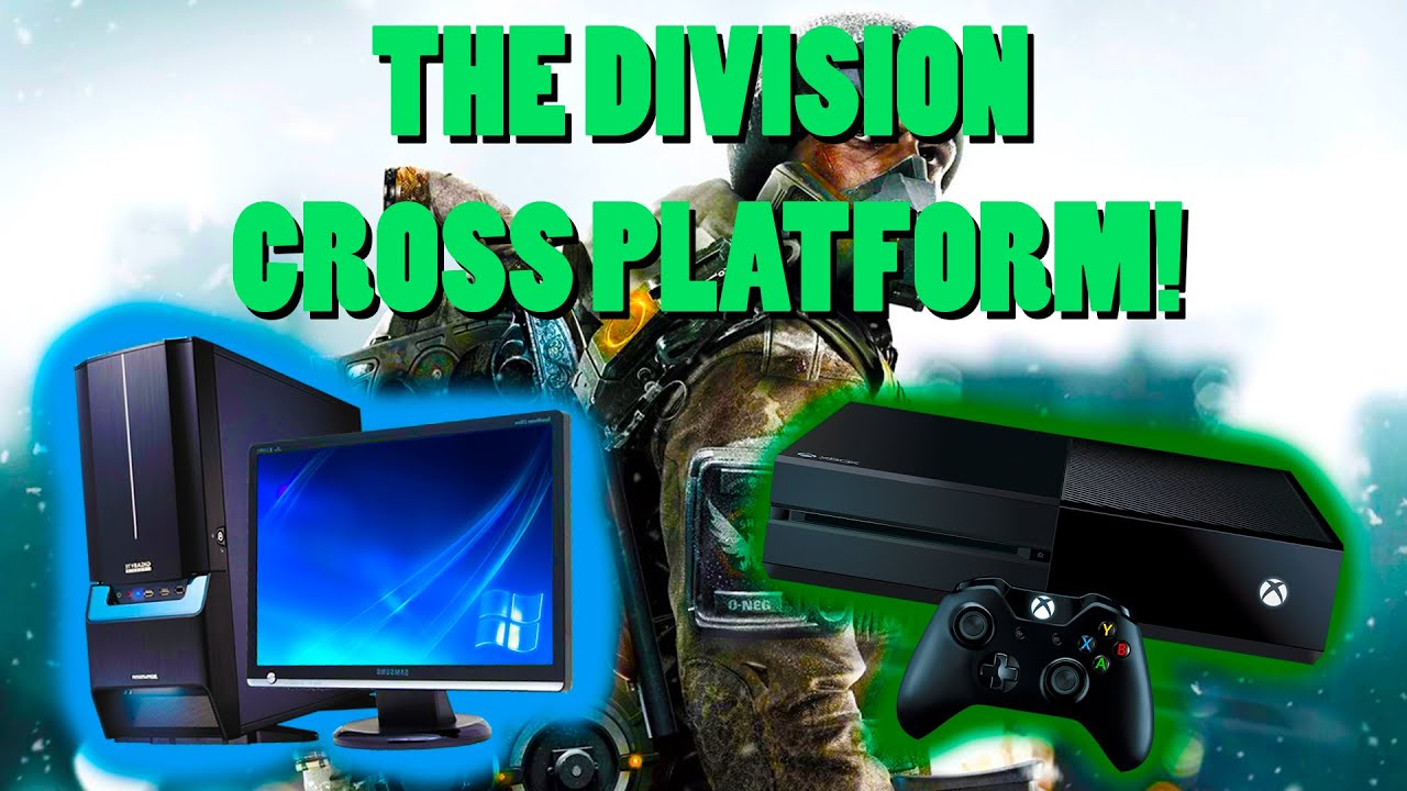 How to play The Division cross platform! (PC to XBOX) - YouTube
