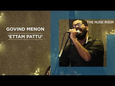 Ettam Pattu (Avial cover) - Govind Menon - The Muse Room