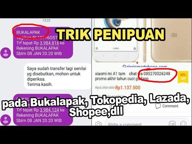 Waspada Trik Penipuan Pada Bukalapak Tokopedia Lazada Dll Youtube