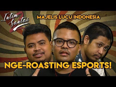 BLAK-BLAKAN! MLI Komentarin Esports - Intim Santai Season 2 Eps. 8 Bersama Majelis Lucu Indonesia