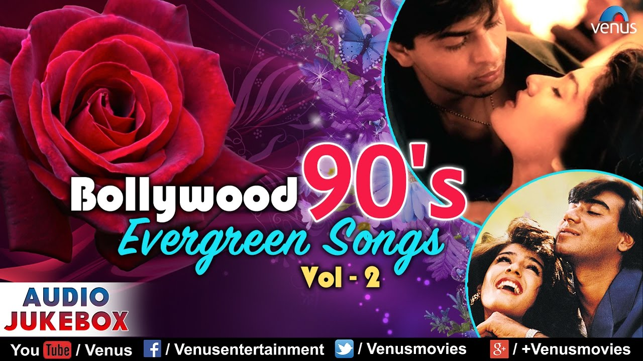 Bollywood 90s Evergreen Songs Vol