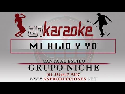 Mi Hijo Y Yo - Grupo Niche - Karaoke