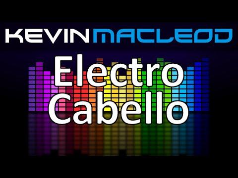 Kevin MacLeod: Electro Cabello