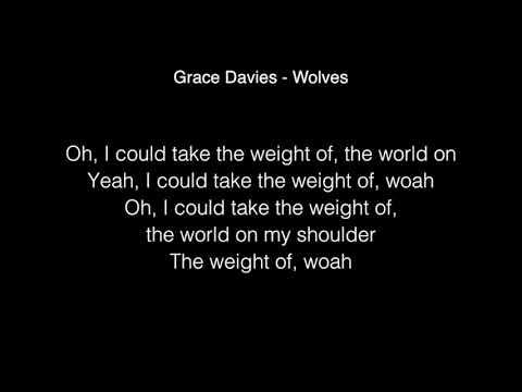 Grace Davies - Wolves Lyrics ( From X Factor UK 2017 )