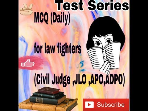 Test Series For Law Students with Answer  key(part 2) CIVIL JUDGE ,ADPO/APP, JLO