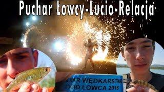 NAJWIĘKSZE ZAWODY WĘDKARSKIE W POLSCE - Puchar wędkarstwo Lucio