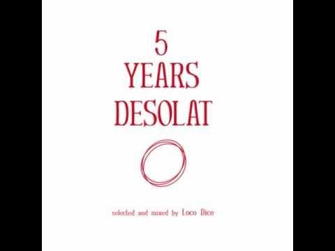 5 Years Desolat Mixed By Loco Dice [Desolat]