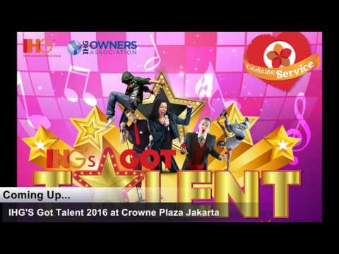 IHG'S GOT TALENT INDONESIA 2016 AT CROWNE PLAZA JAKARTA