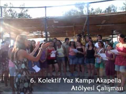 6. Kolektif Yaz Kampı Akapella Atölyesi Çalışması - 2011