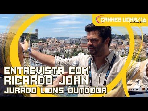 Entrevista com Ricardo John, Presidente do Jury de Outdoor | Cannes Lions 2016