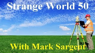 USDA Surveyor talks about the Flat Earth - SW50 - Mark Sargent ✅