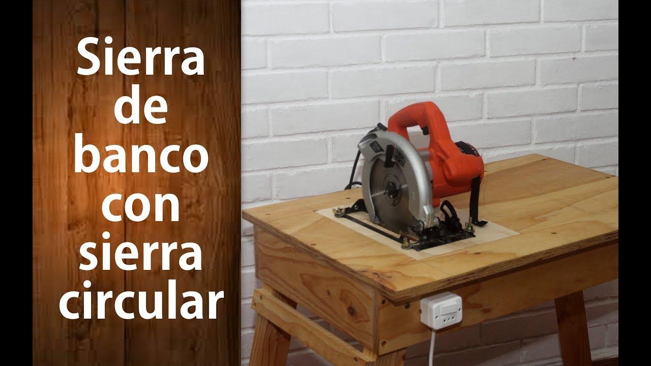 C mo hacer una sierra de banco con una sierra circular - Sierra de banco ...