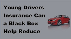 Young Drivers Insurance Can a Black Box Help Reduce Costs  -  2017 Young Drivers Insurance Guide