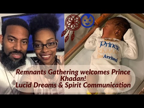 LUCID DREAMS ,SPIRIT COMMUNICATION AND NEW👶🏾!