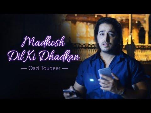 Madhosh Dil Ki Dhadkan - Jab Pyaar Kisise hota Hai | Cover by Qazi Touqeer