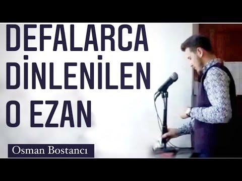 Osman Bostancı | Hicaz Ezan | Bursa-İznik | Eşrefrumi Camii