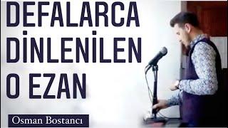 Osman Bostancı   Hicaz Ezan   Bursa-İznik   Eşrefrumi Camii