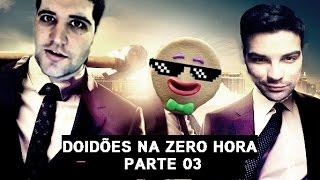 GTA V - Doidões na Zero Hora Ep.3