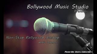 Non-Stop Bollywood Melody Mashup | Evergreen Songs | 2021 / 3d songs