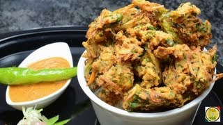 Mix Vegetable Pakora - By Vahchef @ Vahrehvah.com