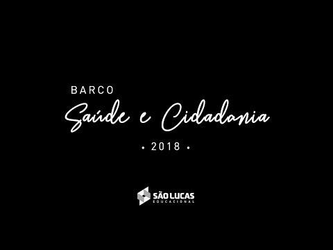 Documentário | Barco Saúde E Cidadania São Lucas 2018