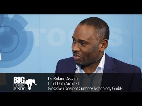 Big Data Minds 2017: Interview with Dr. Roland Assam, Giesecke+Devrient Currency Technology GmbH