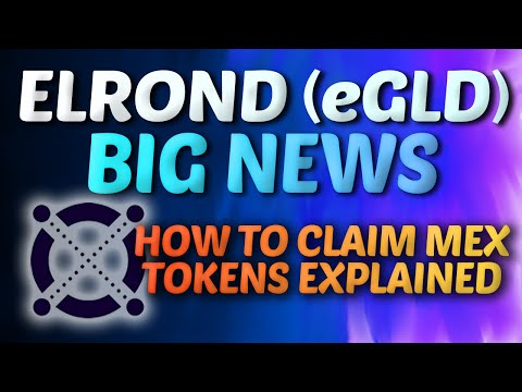Big Elrond EGLD News Elrond EGLD How To Claim MEX Token EXPLAINED FREE TOKENS!!