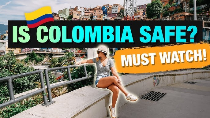 Is Colombia Safe Must Watch This Before Traveling Marissa Romero Youtube