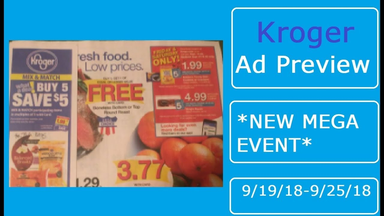 Kroger Weekly Ad Couponing Matchup- 9/19/18-9/25/18- NEW MEGA EVENT!