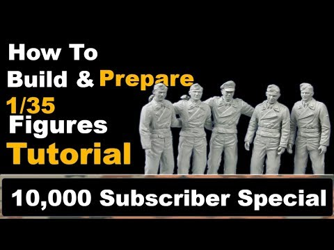 How To Build and Prepare 1/35 Figures: Panzer Ace Crew: 10,000 Subscriber Special