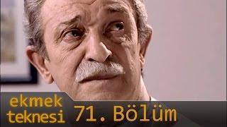 Ekmek Teknesi 71.Bölüm - Tek Parça