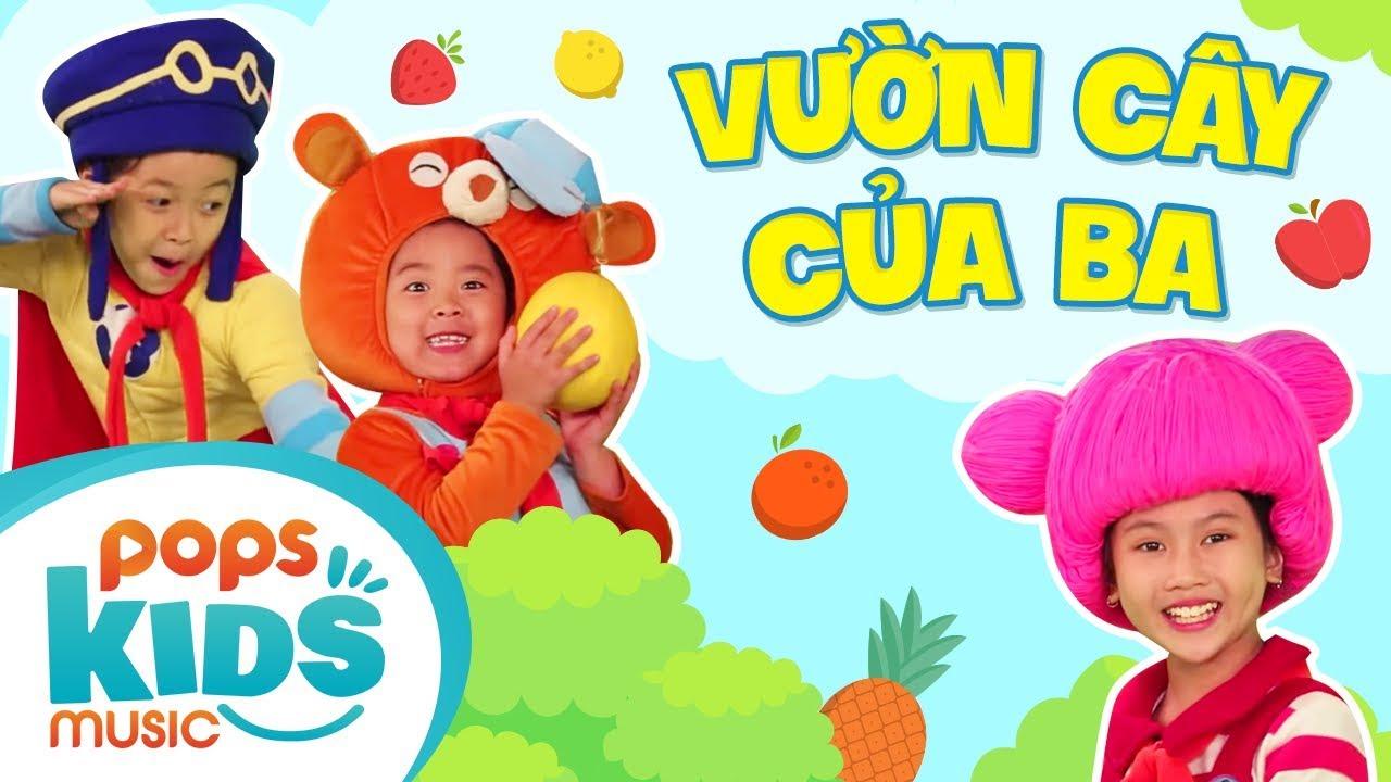 Mầm Chồi Lá - Vườn Cây Của Ba | Nhạc Thiếu Nhi Vui Nhộn - Kids Songs - Nursery Rhymes