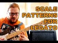 Scale Patterns For Legato
