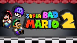 Super Bad Mario - Episode 2