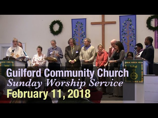 Guilford Church Service - 2/11/18