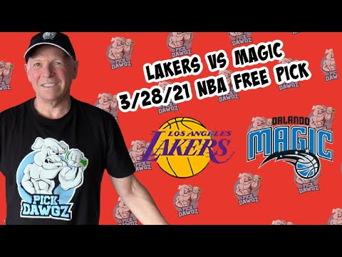 Los Angeles Lakers vs Orlando Magic 3/28/21 Free NBA Pick and Prediction NBA Betting Tips