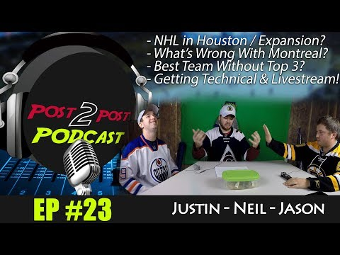 "Podcast: Ep #23 - ""Justin & Jason Join, NHL in Houston, Expansion/Relocation, Montreal Problems"""