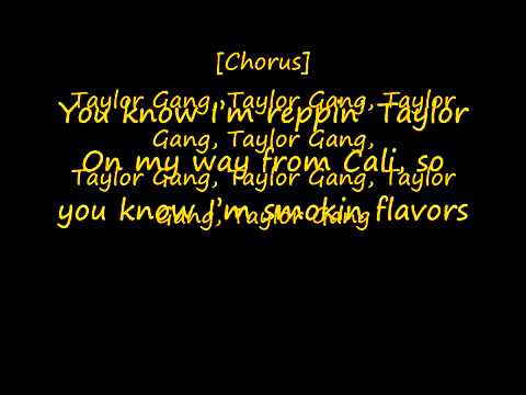 Wiz Khalifa Taylor Gang Lyrics on Screen.mp4