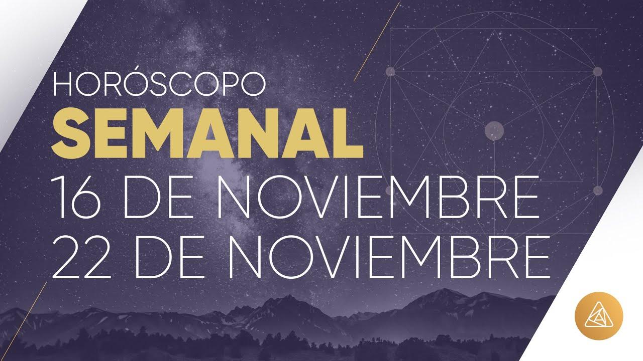 HOROSCOPO SEMANAL | 16 AL 22 DE NOVIEMBRE | ALFONSO LEÓN ARQUITECTO DE SUEÑOS