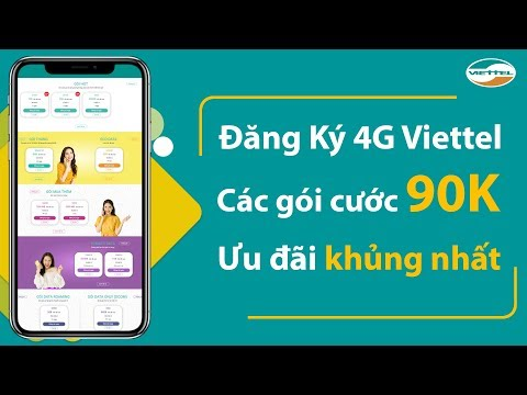 Hướng Dẫn đăng Ký 4G Viettel  - Các Gói Cước 90K ưu đãi Khủng Nhất