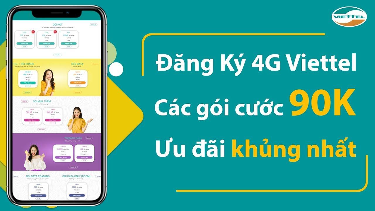 Hướng dẫn đăng ký 4G Viettel  – Các gói cước 90K ưu đãi khủng nhất