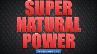Unlimited Supernatural Power With Subconscious Subliminal Programming