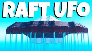 Building the AMAZING UFO! - Raft Gameplay