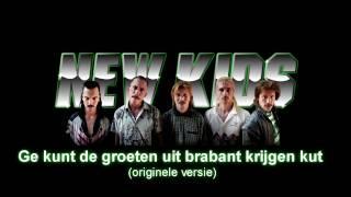 New Kids - Groeten uit Brabant kut (originele versie)